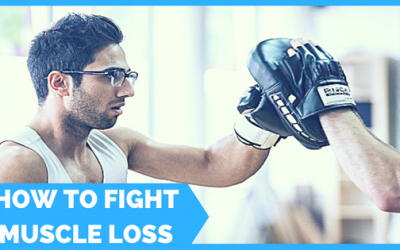 How to Fight Muscle-Loss as you Age