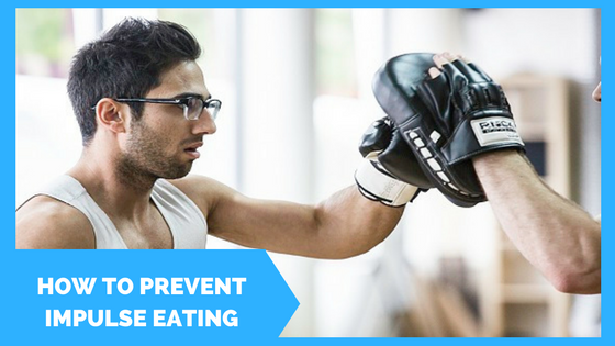 How to Prevent Impulse Eating